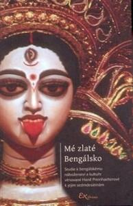 Mé zlaté Bengálsko