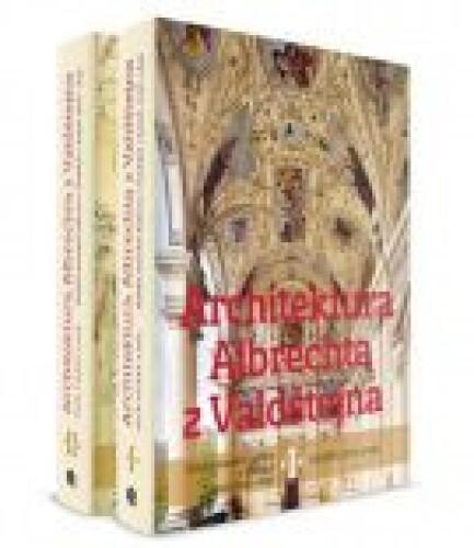 Architektura Albrechta z Valdštejna /2 svazky/: Italská stavební kultura v čechách v letech 1600 -1635