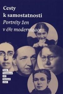 Cesty k samostatnosti-Portréty žen v éře modernizace