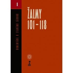 Žalmy 101 - 118-Komentár k Starému zákonu 8