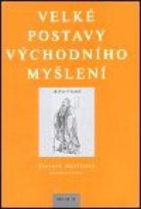 Velké postavy východního myšlení-Slovník myslitelů