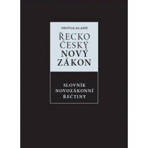 Řecko-český Nový zákon+Slovník novozákonní řečtiny