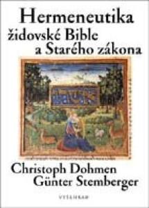 Hermeneutika židovské Bible a Starého zákona